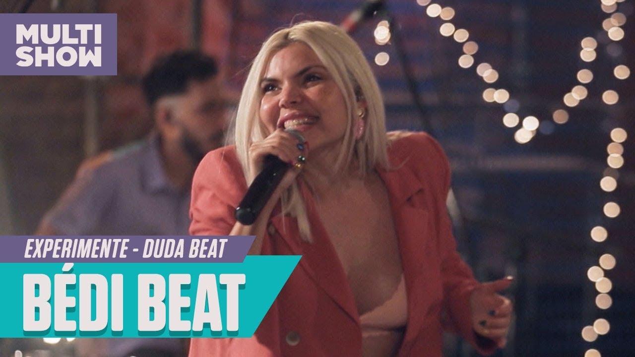 Download Duda Beat - Bédi Beat | Experimente | Música Multishow
