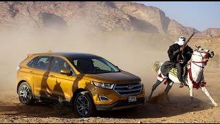 Ford Edge 2016- فورد إدج 2016 تعيد تاريخ مائة عام في الأردن