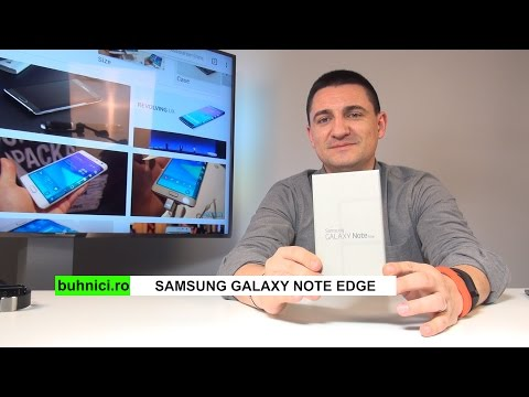 Samsung Galaxy Note Edge Review (www.buhnici.ro)