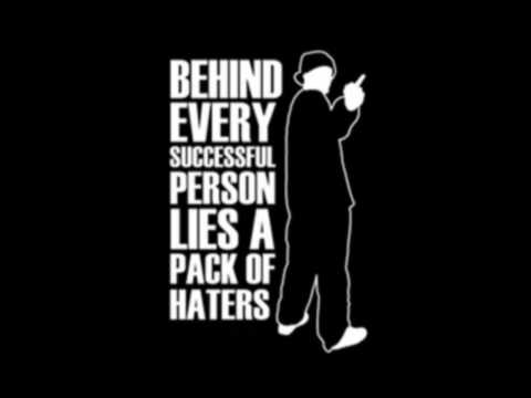 Haters Everywhere We Go Ft.Lil Wayne