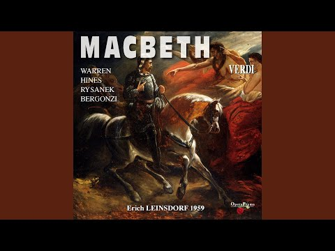 """Macbeth, Act I, Scene 16: """"Di Destarlo Per Tempo Il Re M'impose:"""" (Macduff, Banco, Lady)"""