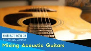 How to mix acoustic guitar