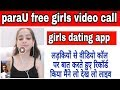 ParaU apps || Live Video Call Apps Girl || Live Talk - Free Video Chat | Online Chat App
