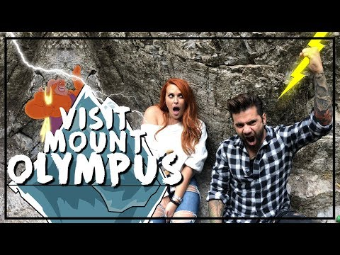 Visit Mount Olympus