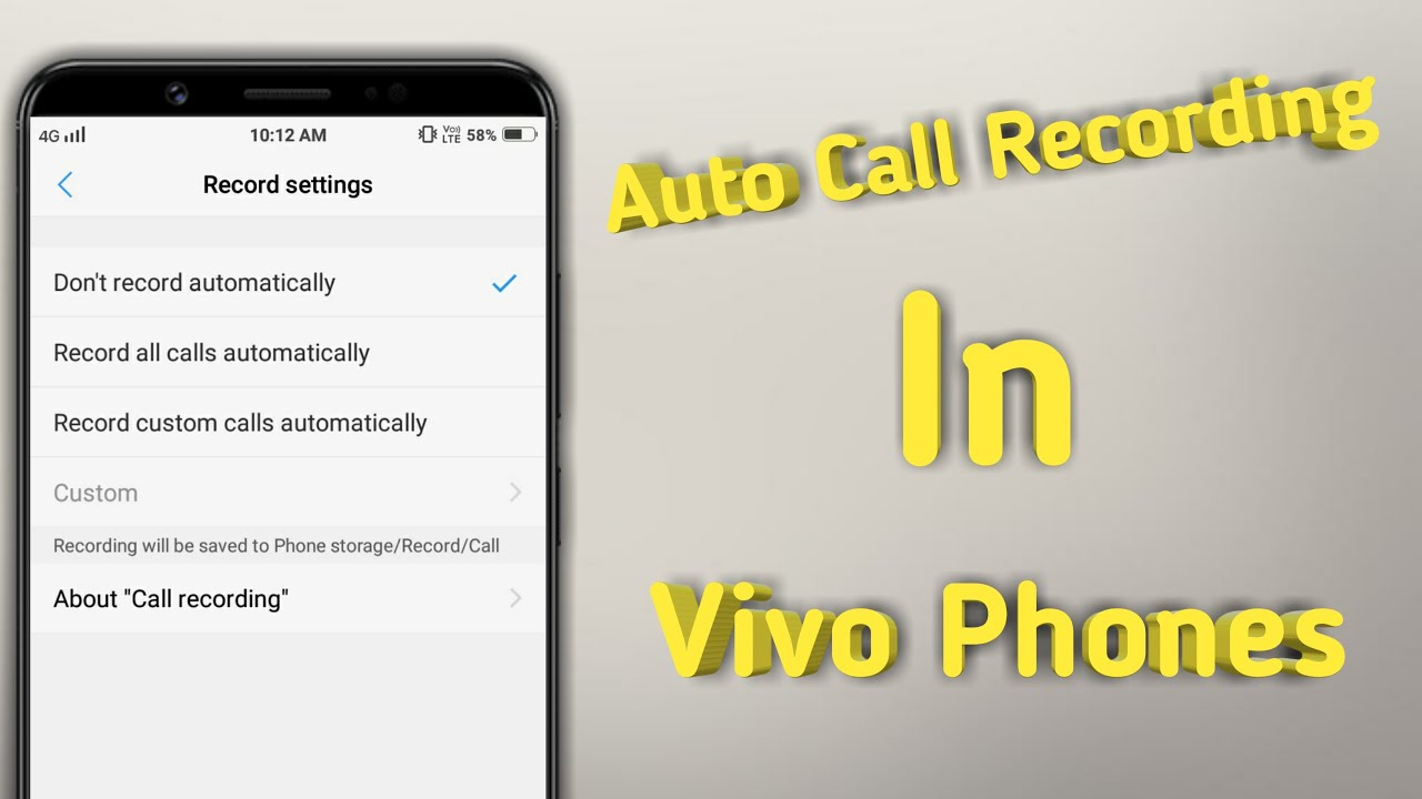 Auto Call Recording In Vivo Phones