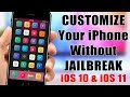 CUSTOMIZE Your iPhone On iOS 10 iOS 11 NO Jailbreak Required
