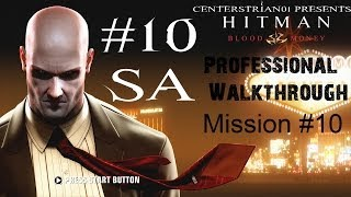 Hitman: Blood Money - Professional Walkthrough - Part 10 - A House Of Cards - SA
