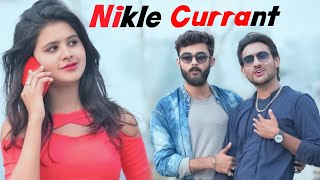 Nikle Currant Song | Jassi Gill | Neha Kakkar | Funny Love Story | Pallabi kar ft. Prem Kazi |
