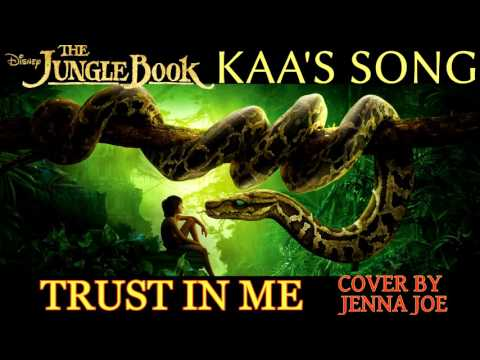TRUST IN ME | Kaa's Song (The Jungle Book) FEMALE COVER