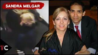 The Case of Sandra Melgar