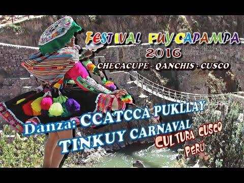 Danza CCATCCA PUKLLAY TINKUY CARNAVAL PUYCAPAMPA 2016
