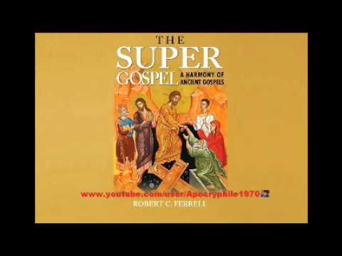 The Super Gospel (ENTIRE BOOK -- Over 16 Hrs o_O  ENJOY!!!!!)