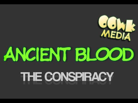 ANCIENT BLOOD CONSPIRACY - (MUST WATCH !!!)