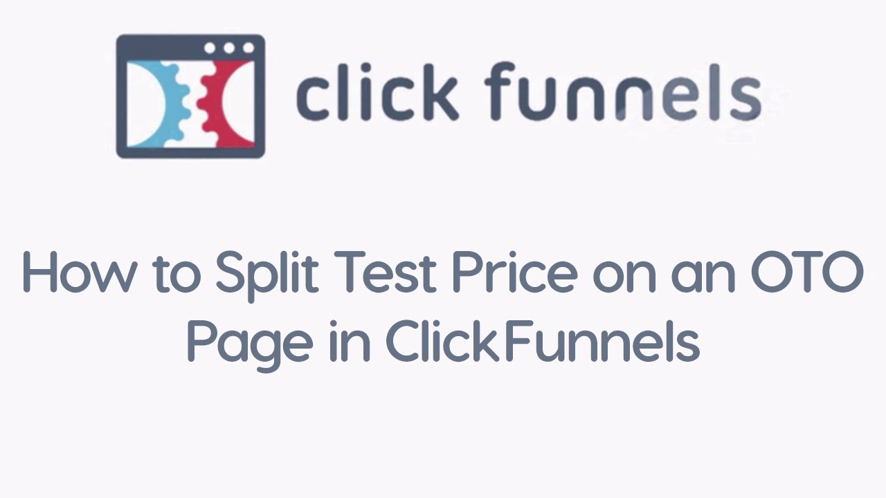 How to Split Test Price on an OTO Page in ClickFunnels