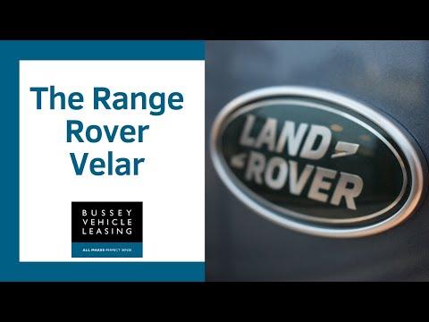 Bussey Vehicle Leasing - The Range Rover Velar