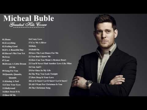 Michael buble best songs playlist