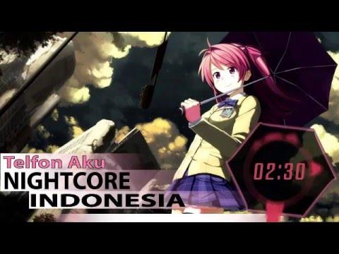 Nightcore Indonesia - Telfon Aku ►