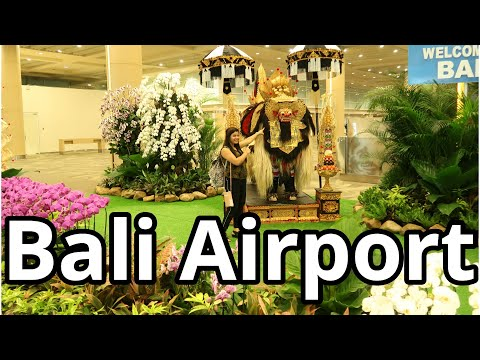 Bali Airport Guide | Do Travel