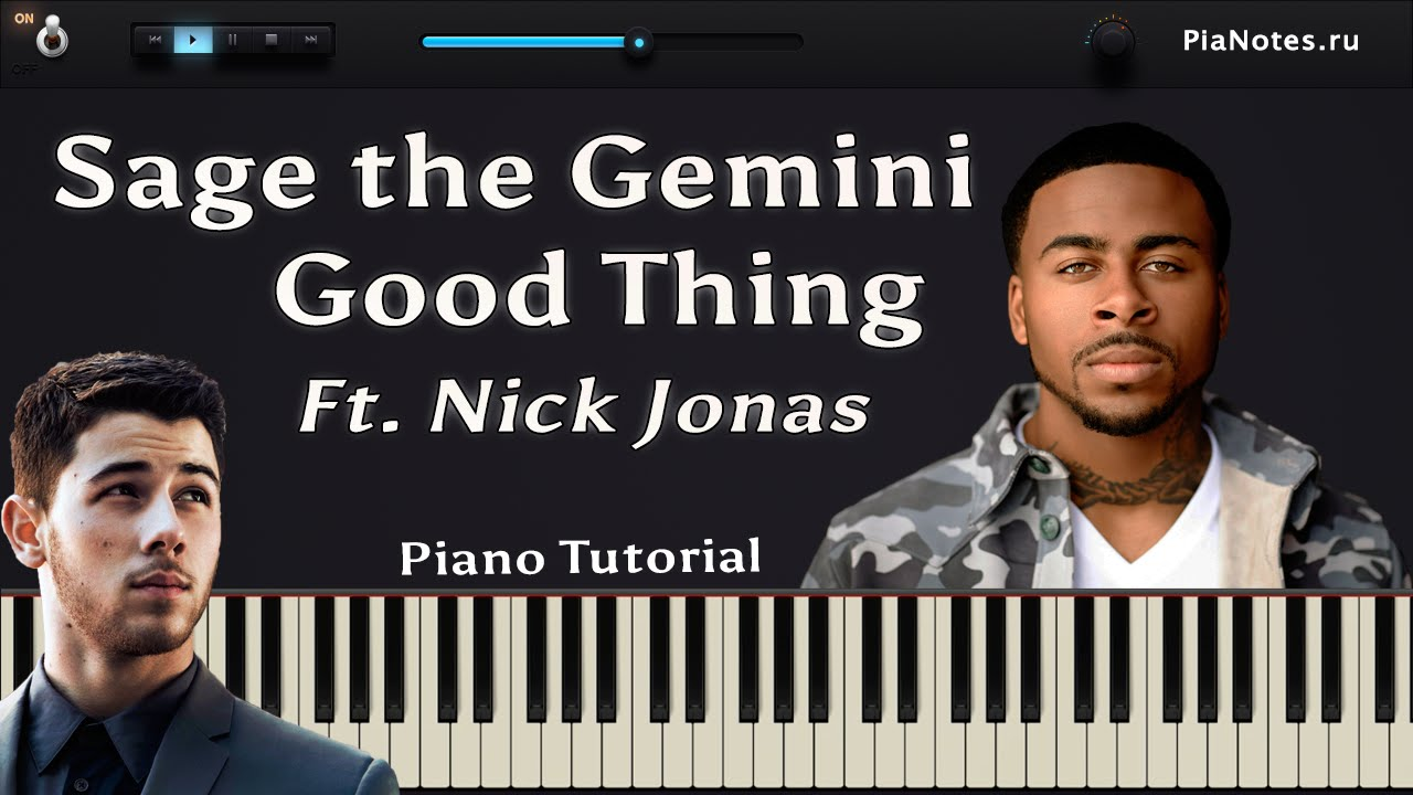 Sage the Gemini (Ft. Nick Jonas) Good Thing [ How To Play On Piano / Tutorial ] - YouTube