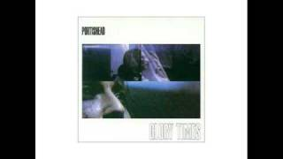 Portishead - Sour Sour Times