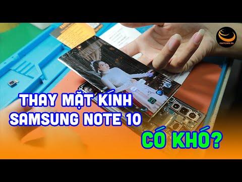 Hướng dẫn thay mặt kính Samsung Note 10 uy tín tại TPHCM   Fastcare