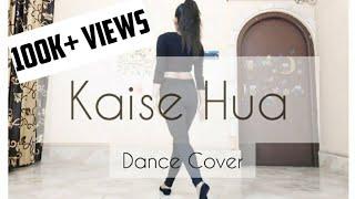 KAISE HUA | Dance Cover♥️ | KABIR SINGH | CONTEMPORARY DANCE | CHOREOGRAPHY: DURBA DEY