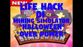 it's Her LiFE HACK in MiNiNG SiMULATOR * OP * * HALLOWEEN UPDATE * | Roblox Mining Simulator Indonesia