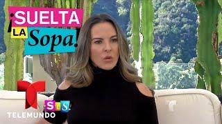 Kate del Castillo se confesó ante su hermana Verónica en entrevista exclusiva | Suelta La Sopa | Ent