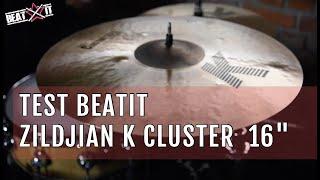 "BeatIt Test: 16"" Zildjian K Cluster Crash"