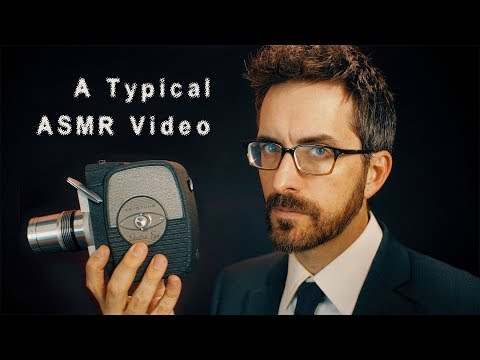 A Typical ASMR Video [Atypical] [ASMR]