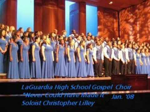 Never Could Have Made It - LaGuardia High School Gospel