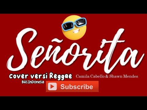 senorita-reggae---shawn-mendez-ft-cabello-versi-indonesia-with-denia-adelia