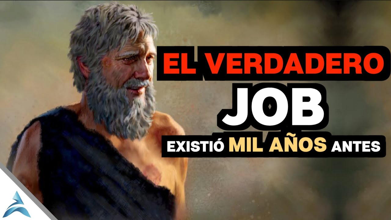 JOB EXISTIÓ MIL AÑOS ANTES DEL JOB BÍBLICO
