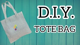 DIY - How T๐ Make A Tote Bag
