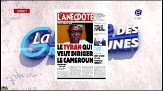 La Revue des Grandes Unes sur Equinoxe Tv - Garga HAMAN  le TYRAN qui veut diriger le CAMEROUN