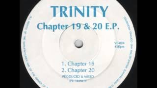 Trinity [Dillinja] - Chapter 20