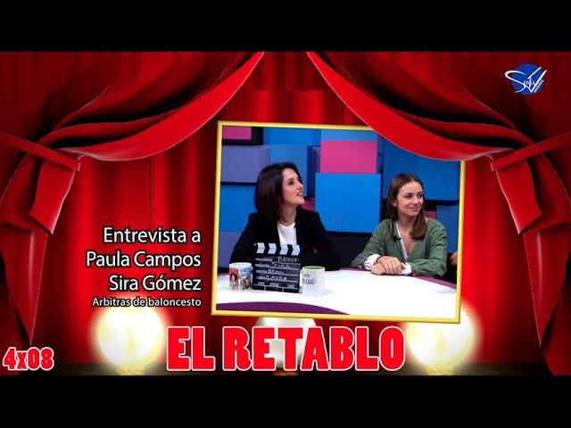 EL RETABLO 4x08: Paula Campos y Sira Gómez