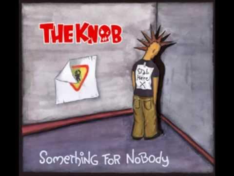 The Knob - Something For Nobody (2005) (FULL ALBUM)