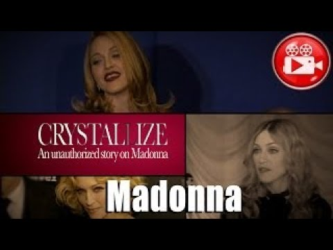 MADONNA Crystallize  Full Documentary