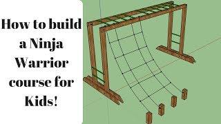 How to build Ninja Warrior Course for kids:  Monkey Bars & Cargo Net