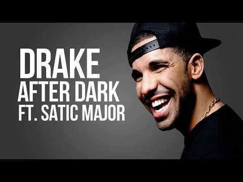 Drake - After Dark Ft. Static Major & Ty Dolla Sign (Lyrics) (Scorpion Album)