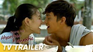 Para Sa Hopeless Romantic TV Trailer