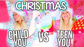 High School You Vs. Child You: Christmas