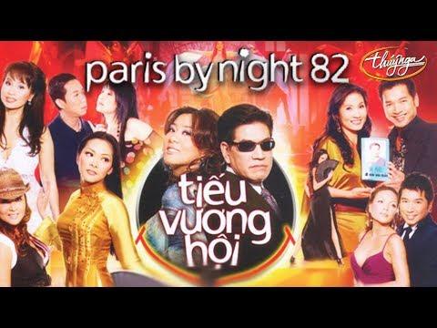 Paris By Night 82 - Tiếu Vương Hội (Full Program)