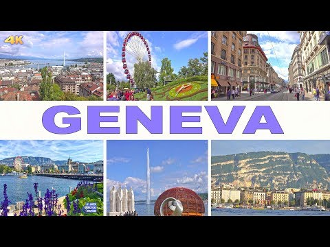 GENEVA - SWITZERLAND 2017 4K