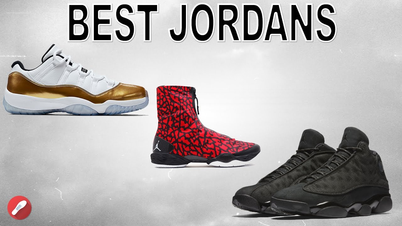 7d1b184130f7ba What Are The Best Jordans To Ball In   - YouTube
