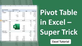 Pivot Table - Super Trick