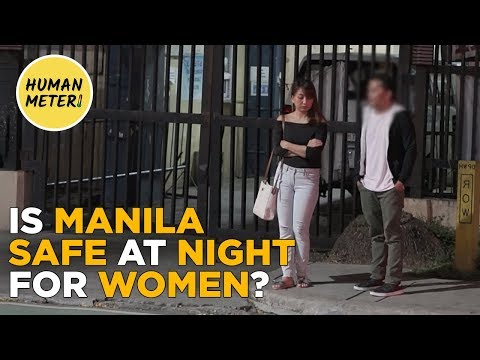Social Experiment: Is Manila Safe at Night for Women in 2018