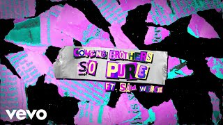 Cowens Brothers - So Pure (Official Lyric Video) ft. Sam Welch