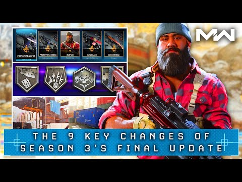 Modern Warfare: The 9 CHANGES of the FINAL UPDATE of Season 3